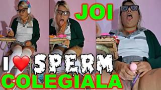 JOI En Español , El Mejor Video Para Masturbarte COLEGIALA DE SECUNDARIA