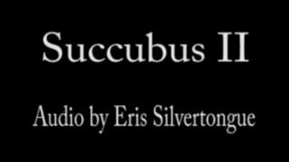 Succubus (devil Girl) 2 Audio