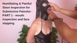 Humiliating & Painful Slave Inspection For Submissive Painslut   PART1